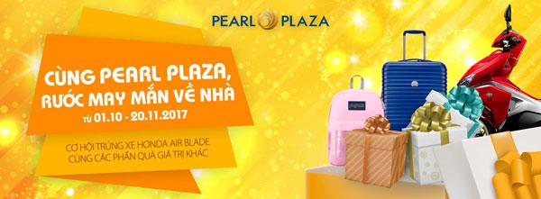 Cùng Pearl Plaza, rước may mắn về nhà