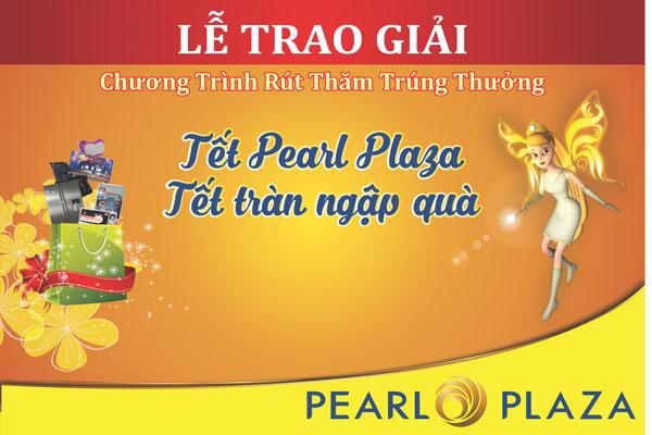 """Lễ trao giải Chương trình rút thăm trúng thưởng """"Tết Pearl Plaza - Tết tràn ngập quà"""