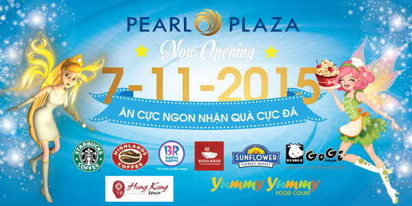 Tưng bừng mua sắm, ăn chơi, giải trí tại Pearl Plaza vào ngày 7-11-2015
