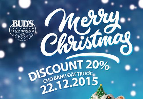 Nhân dịp Giáng Sinh 2015 Kem Bud's giảm giá 20% cho bánh đặt trước ngày 22.12.2015